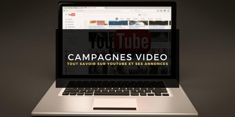 Tout savoir sur Youtube Ads, les campagnes de vidéo de Google Ads