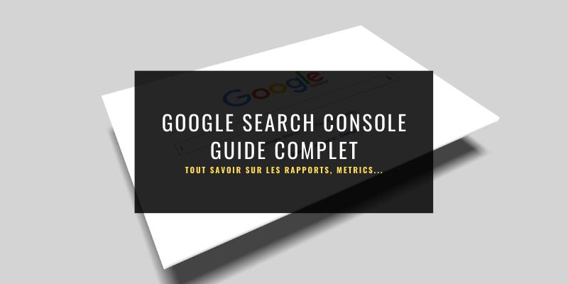 A quoi sert la Google Search Console ?
