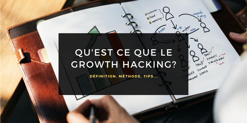 Qu'est ce que le Growth Hacking?